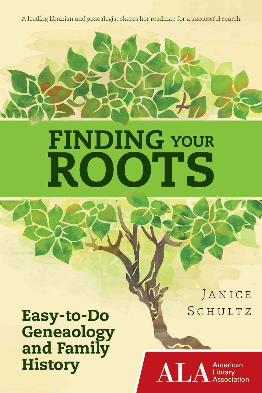 Finding Your Roots By Schultz, Janice